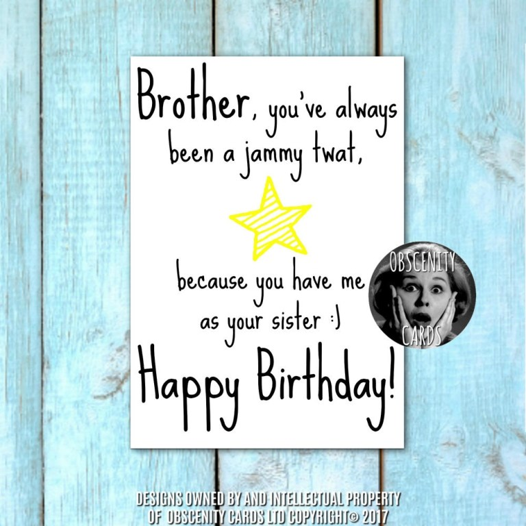 happy birthday brother card youre a jammy twat because