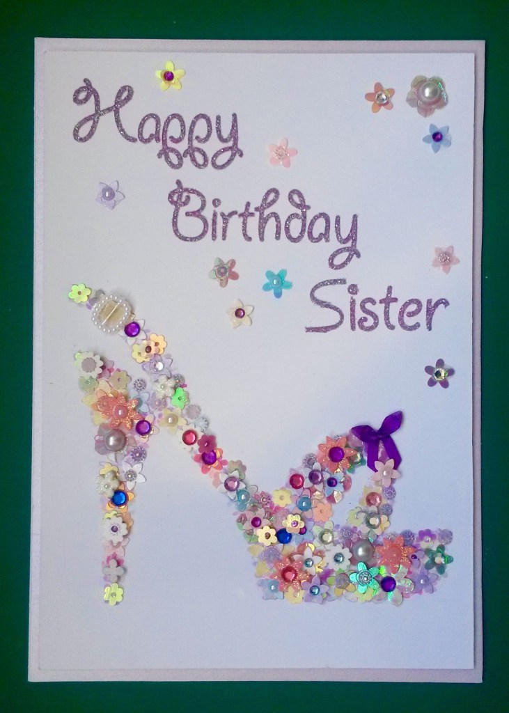 happy birthday sister floral shoe birthday card handmade