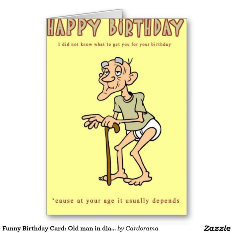 funny birthday card old man in diapers card zazzle