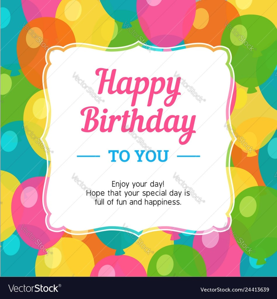 happy birthday greeting card with colorful party
