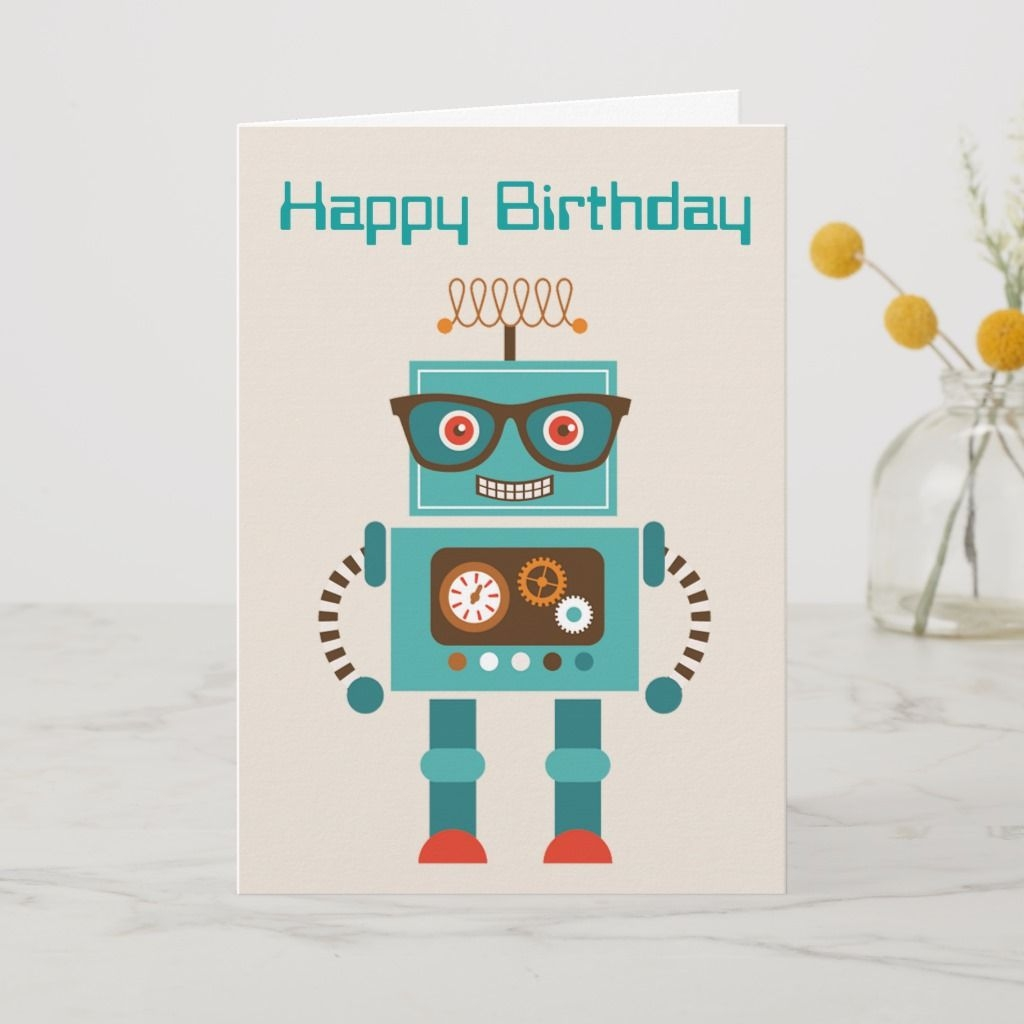 robot happy birthday card products in 2019 birthday