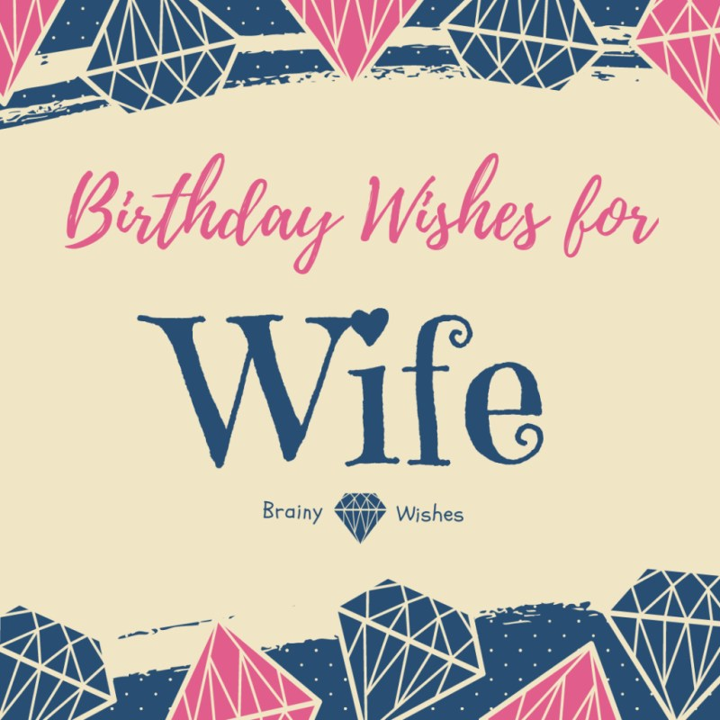 birthday wishes for wife cute birthday messages for wife