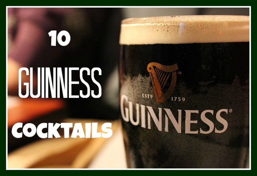 10 Guinness Cocktails