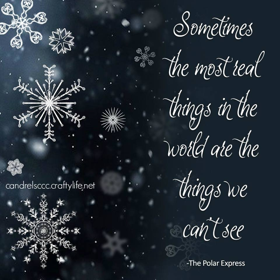 Sometimes the most real things in the world…