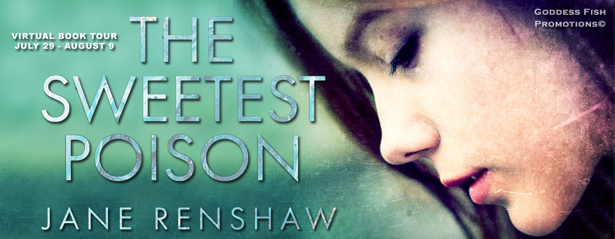 #Interview with Jane Renshaw, author of The Sweetest Poison