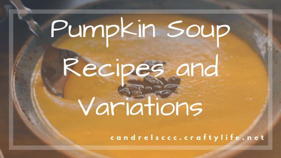 Pumpkin Soup Recipes and Variations