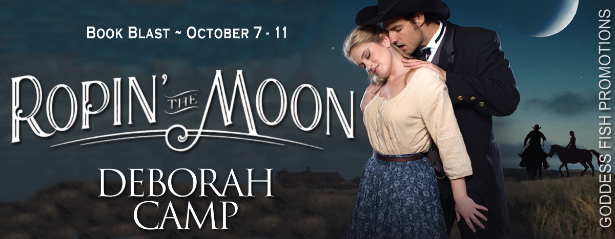 Ropin' the Moon by Deborah Camp #BookBlast and #Giveaway