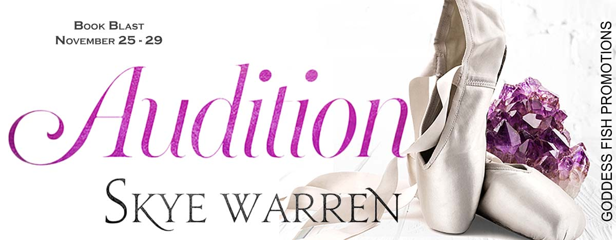 #BookBlast Audition by Skye Warren with #Giveaway