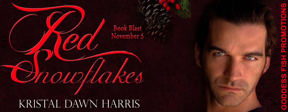 #BookBlast Red Snowflakes by Kristal Dawn Harris with #Giveaway
