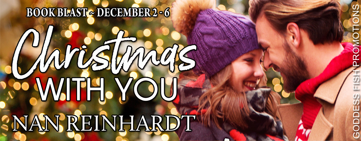 #BookBlast Christmas With You by Nan Reinhardt with #Giveaway