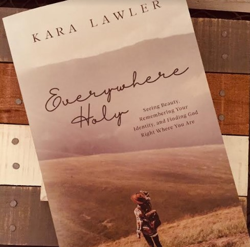 Book #Giveaway: Everywhere Holy by Kara Lawler Ends 1/27