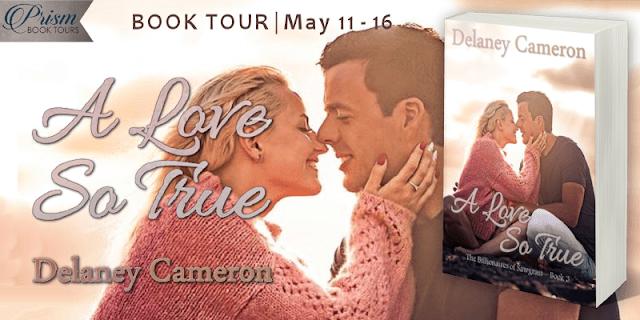 A Love So True by Delaney Cameron #BookTour Grand Finale #ALSTPrism