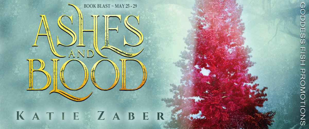 Ashes and Blood by Katie Zaber #BookBlast and #Giveaway