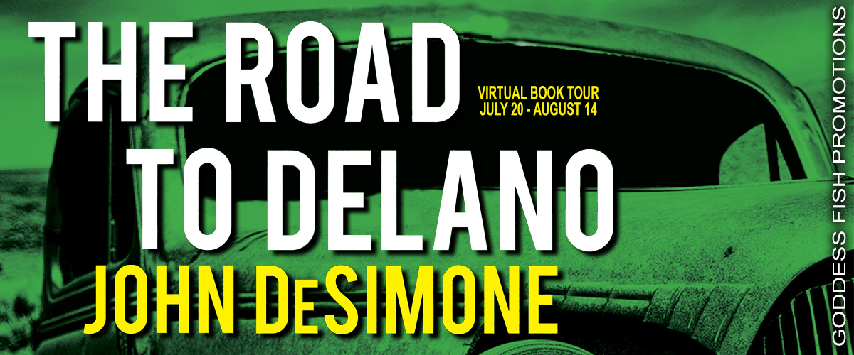 #Interview with John DeSimone, author of The Road to Delano with #Giveaway