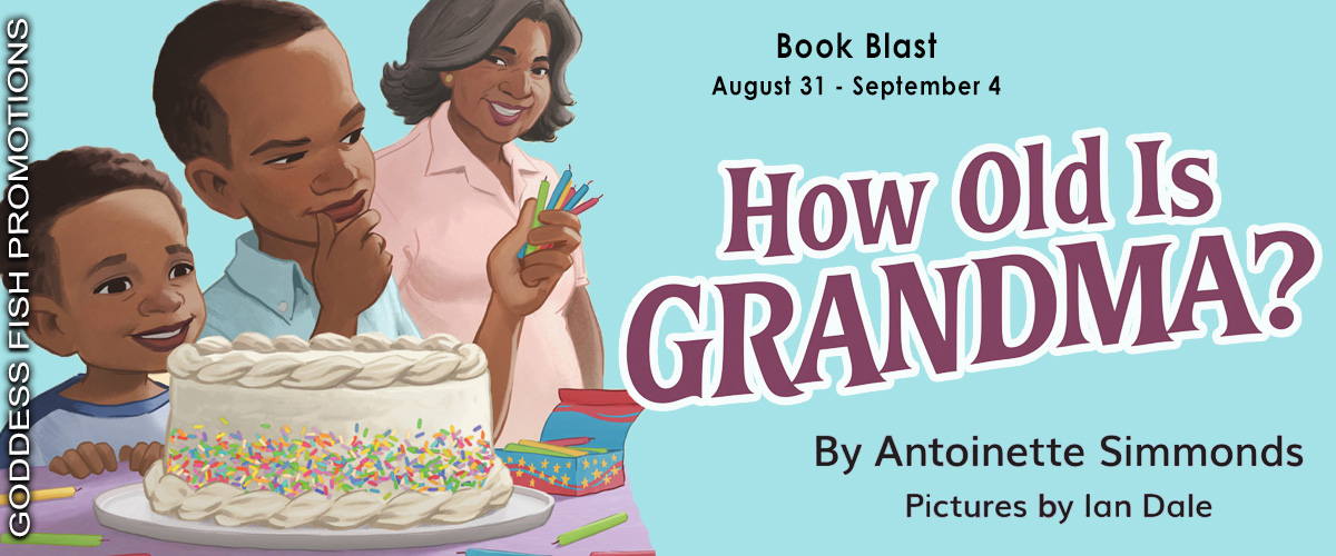 How Old Is Grandma? by Antoinette Simmonds