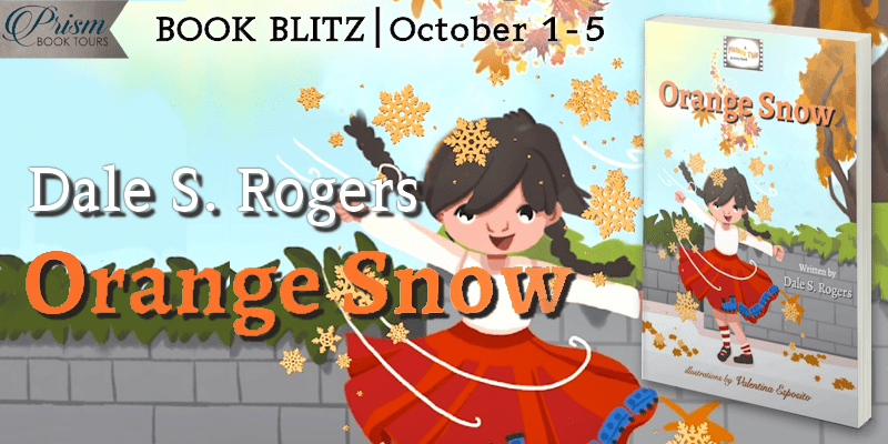 #BookBlast Orange Snow by Dale S. Rogers with #Giveaway #OSBlitz