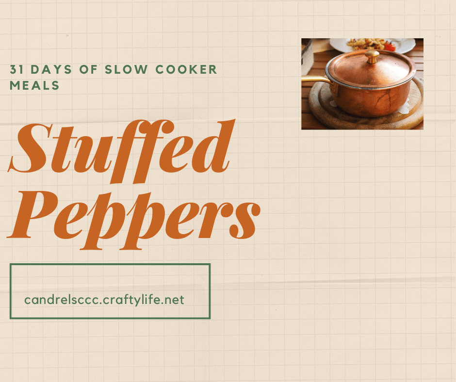 31 Days of Slow Cooker Recipes: Stuffed Peppers