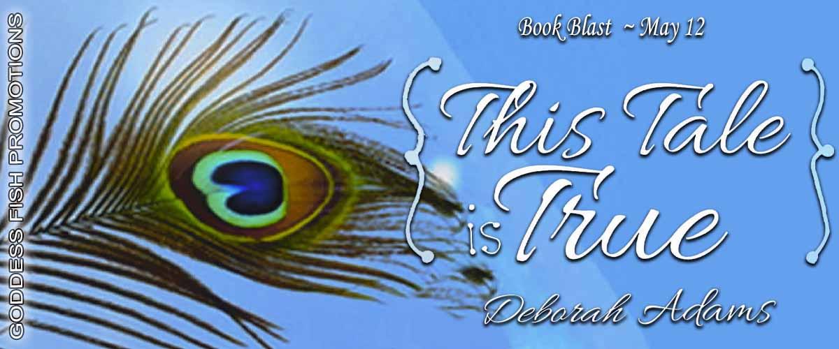 #BookBlast This Tale is True by Deborah Adams