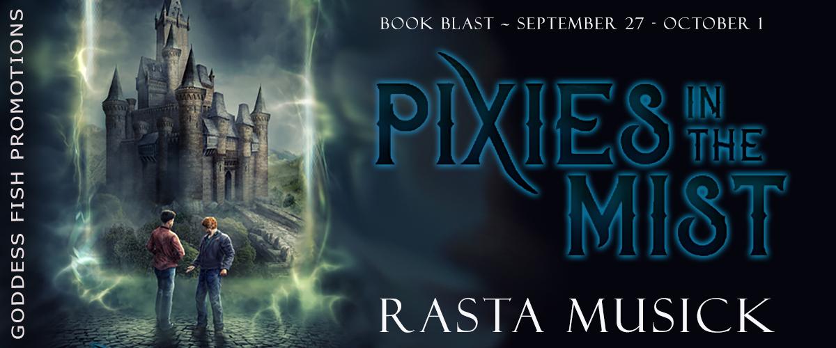 #BookBlast Pixies in the Mist by Rasta Musick
