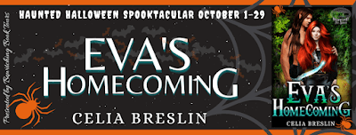 Haunted Halloween Spooktacular: Eva's Homecoming by Celia Breslin