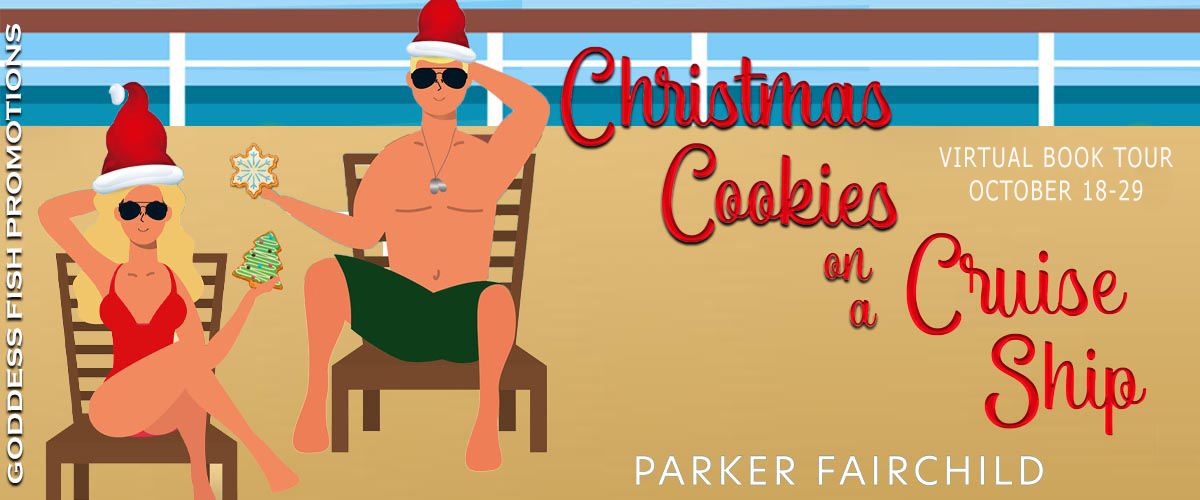 #Interview with Parker Fairchild, author of Christmas Cookies on a Cruise Ship