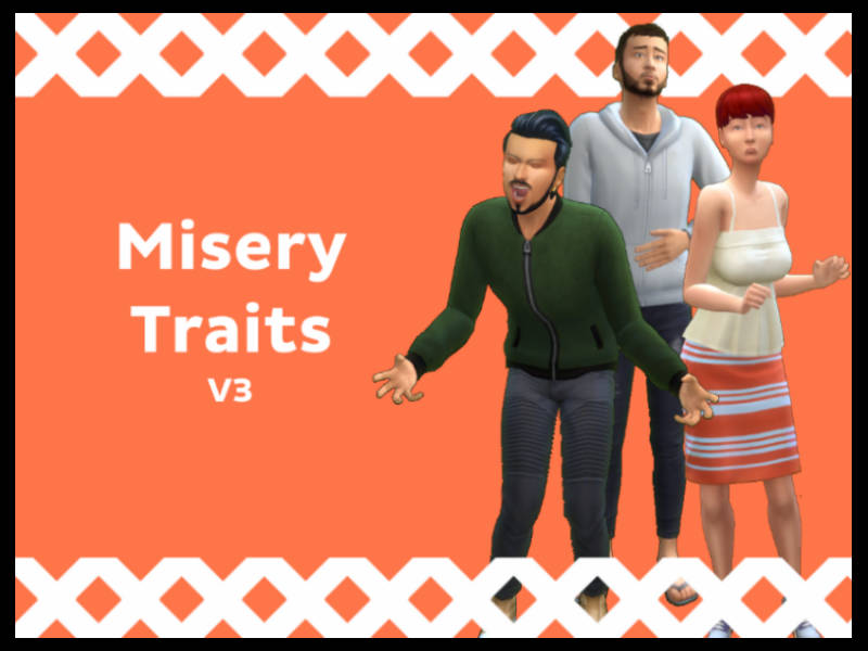 ▷ Misery Traits