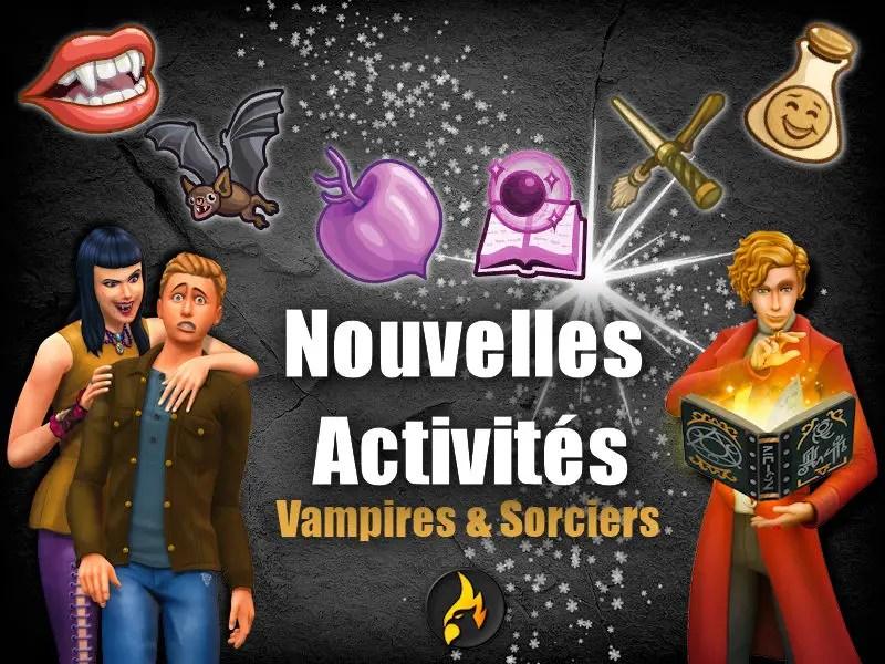 ▷ Nouvelles Activités pour vos Sims Surnaturels !
