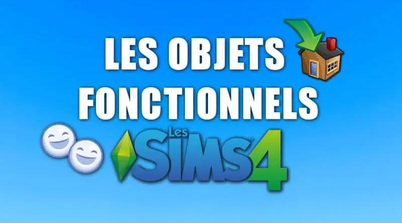 objets sims 4 fonctionnels