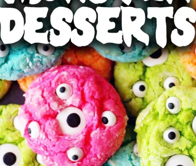 Monster Themed Desserts For Halloween
