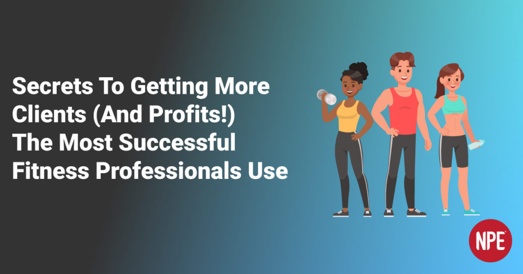 the most successful fitness professionals use