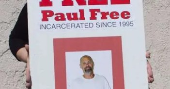 Paul Free is Serving Life for Pot