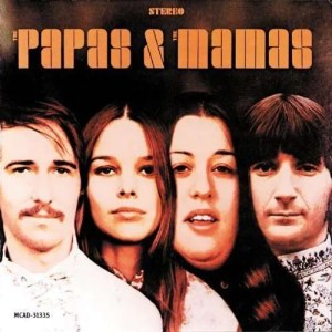 Safe in My Garden, The Mamas and the Papas
