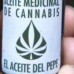 """Justicia indaga venta del cannabis medicinal llamado """"aceite del Pepe"""""""