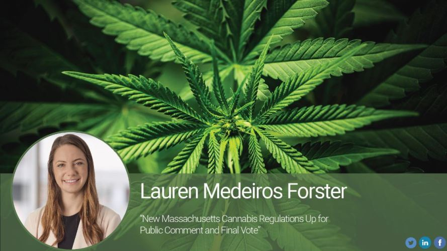 New Massachusetts Cannabis Regulations Up for Public Comment and Final Vote