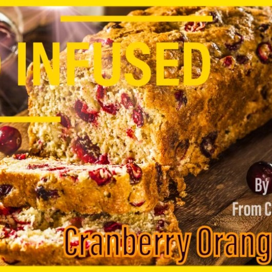 CBD Cranberry Orange Bread