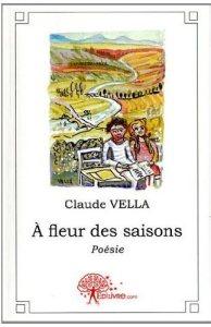 A fleur des saisons de Claude Vella