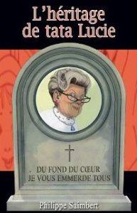 L'héritage de Tata Lucie - Philippe Saimbert
