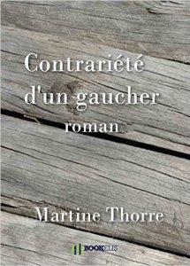 Contrariété d'un gaucher - Martine Thorre