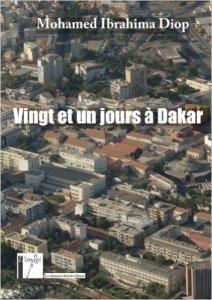 21 jours à Dakar de Mohamed Ibrahima Diop