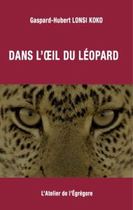 gaspard-hubert-lonsi-koko_dans-loeil-du-leopard