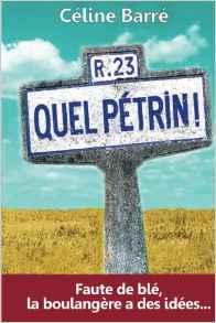 Céline Barré_Quel Pétrin