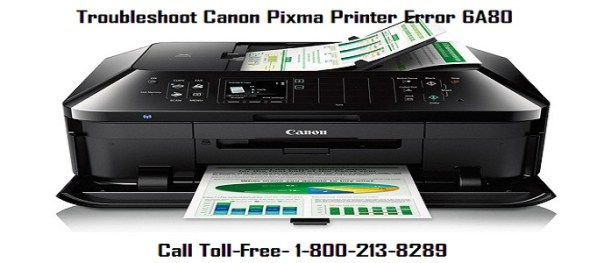 Troubleshoot Canon Pixma Printer Error 6A80