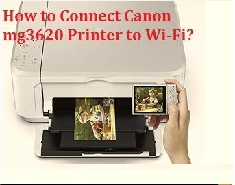 How-to-Connect-Canon-mg3620-Printer-to-Wi-Fi-300x270