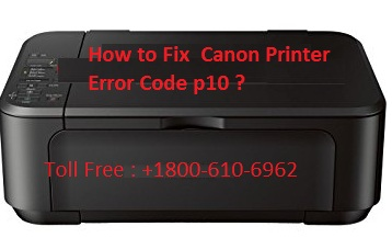 Canon Printer Error Code p10
