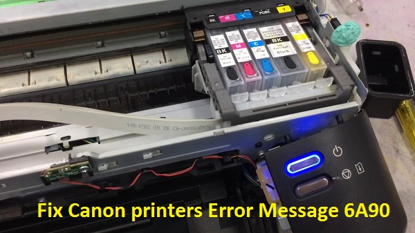 Canon printers Error Message 6A90