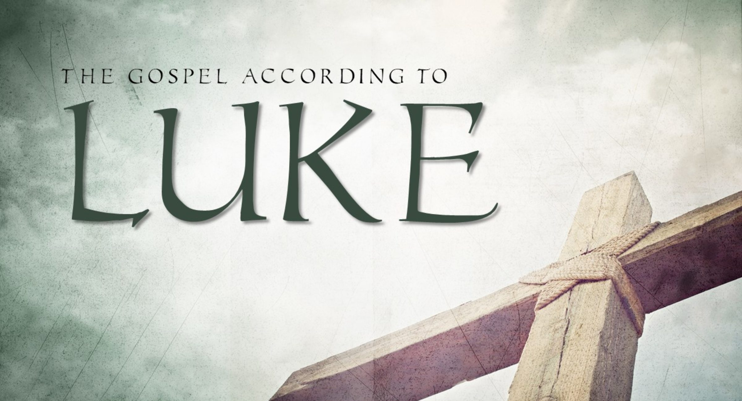 Luke Series- Session 15- The Tale of the Compassionate Father