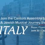 CA 2020 Mission: A Jewish Musical Journey Through Italy