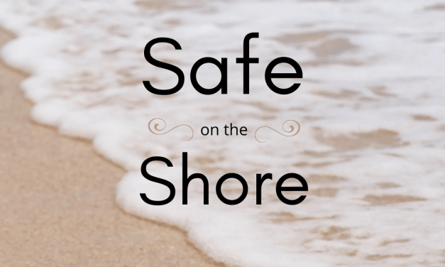 Safe On The Shore