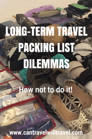Long-term Travel Packing List Dilemmas, How not to Pack