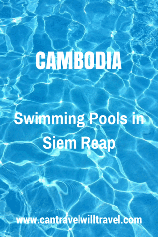 Swimming Pools in Siem Reap, Cambodia